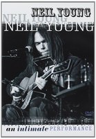 DVD Neil Young. An Intimate Performance