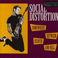 LP Social Distortion. Somewhere Between Heaven And Hell (LP)