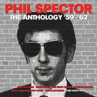 Phil Spector. The Anthology 59-62 (2 LP)