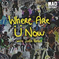 LP Skrillex & Diplo With Justin Bieber. Where Are U Now (LP)