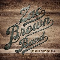 LP Zac Brown Band. Greatest Hits So Far… (LP)