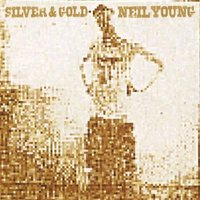 LP Neil Young. Silver And Gold (LP)