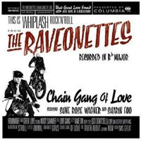 LP The Raveonettes. Chain Gang Of Love (LP)
