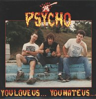 LP Psycho. You Love Us... You Hate Us... (LP)