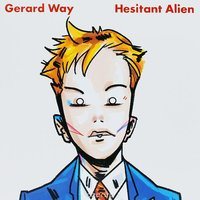 LP Gerard Way. Hesitant Alien (LP)