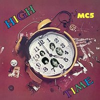 LP MC5. High Time (LP)