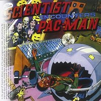 Scientist. Encounters Pac-Man at Channel One (LP)