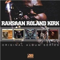 Audio CD Rahsaan Roland Kirk. Original Album Series