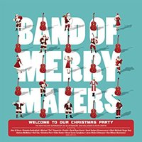 Audio CD Band Of Merrymakers. Welcome To Our Christmas Party