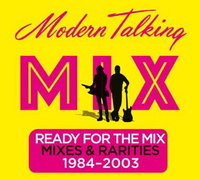 Modern Talking. Ready For The Mix 1984-2003 (2 CD)